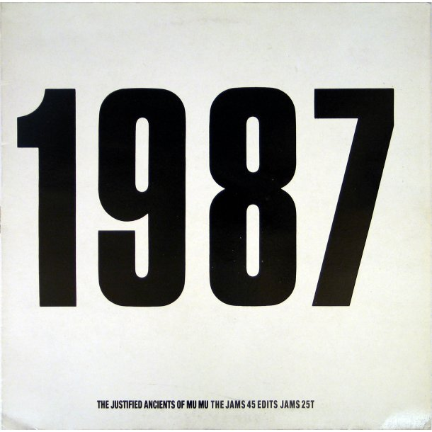 1987 - The Jams 45 Edits