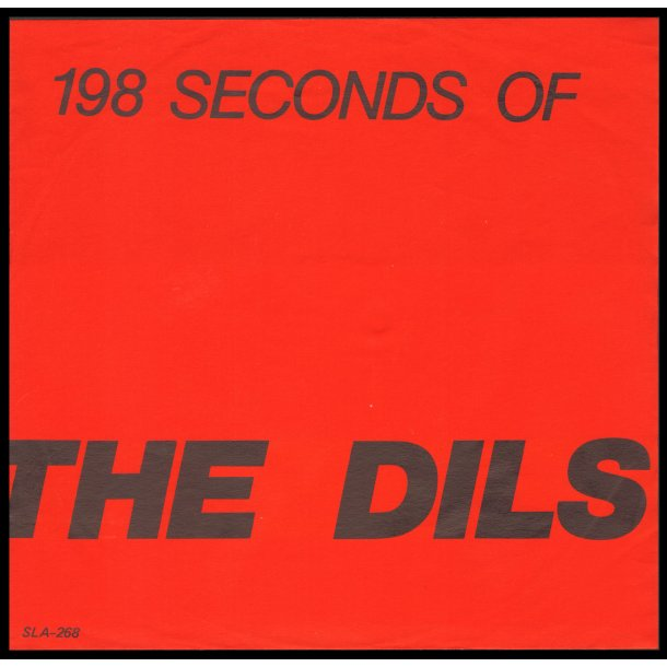 198 Seconds Of The Dils - Original US Issue