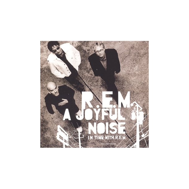 A Joyful Noise - In Time With R.E.M.
