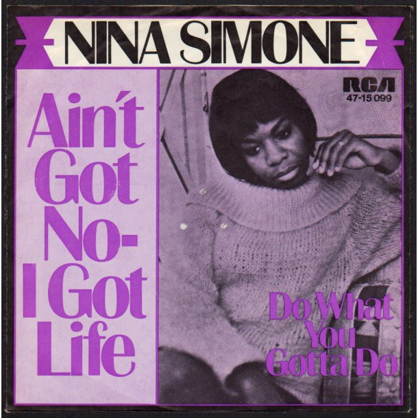 Ain't Got No - I Got Life b/w Do What You Gotta Do - 1968 German RCA Victor 2-track 7