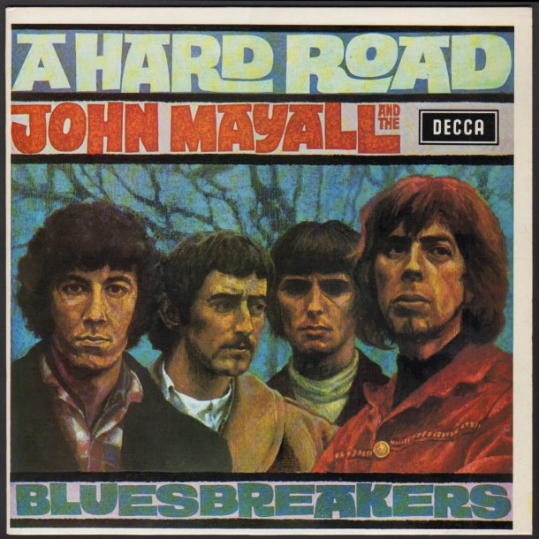 A Hard Road - 1983 UK Decca label Stereo Reissue LP
