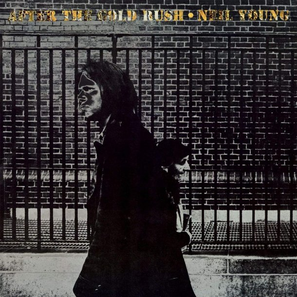 After The Gold Rush - 2009 European Reprise Neil Young Archieves series Remastered 11-track LP