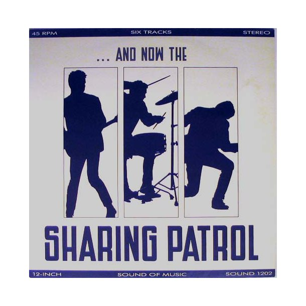 ... And Now The Sharing Patrol